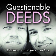 QUESTIONABLE DEEDS AUDIO