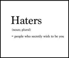 haters-noun