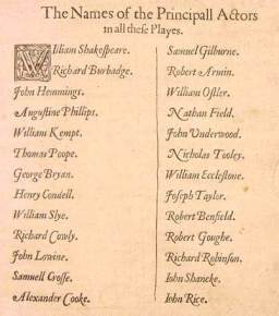 FOLIO FELLAS The names of the men who created the roles of Shakespeare's plays.